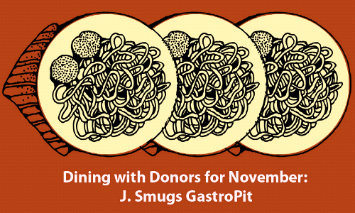 Dine with Donors at J. Smugs GastroPit